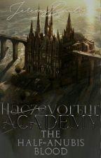 Haczevortur Academy: The Half-Anubis Blood by JeremyBautista