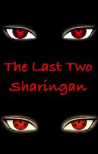 The Last Two Sharingans by vpyoung