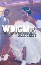 WDIGM by thugish_