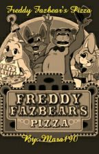 Freddy Fazbear's Pizza by Mara190