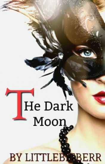 The Dark Moon