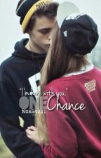 one chance by noa54321
