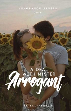 A Deal with Mr. Arrogant (VS #4) by elithenica