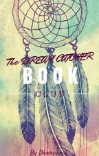 DreamCatcher Book Club ▶ OPEN by diversilient