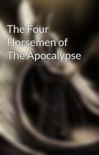 The Four Horsemen of The Apocalypse by DemiKid_Lord_Terror