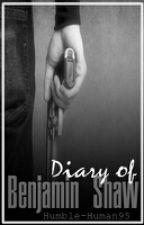 Diary of Benjamin Shaw by Humble-Human95