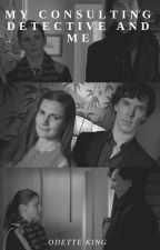 My Consulting Detective and me by OdetteKing