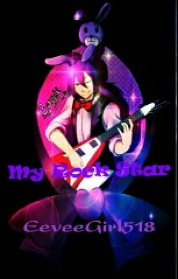 My Rock Star (FNAF Bonnie x Reader)