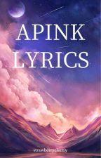 Apink Lyrics by strawberrychamy