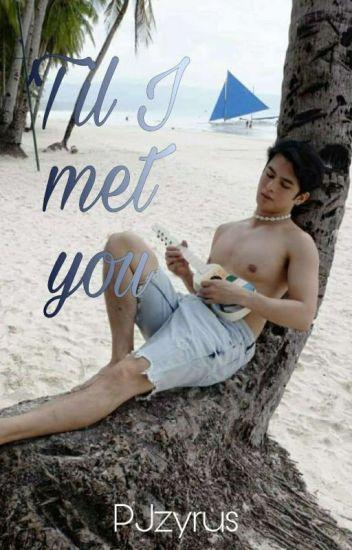 'Til I Met You (BoyxBoy) - COMPLETED