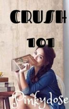 CRUSH 101(Tips And Guides) by Pinkydose