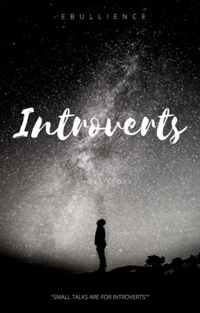 Introverts by -Ebullience