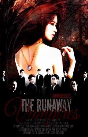 The Runaway Vampiress [EXO Fanfic] by EunHaeniee99