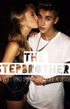 The Stepbrother. (Justin Bieber Fan Fiction) by Cecilie_Sille