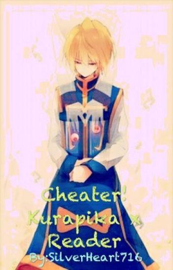 Cheater! Kurapika x Reader