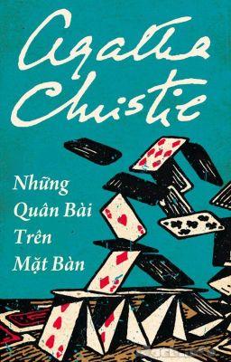 Những Quân Bài Trên Mặt Bàn - Agatha Christie [Full]