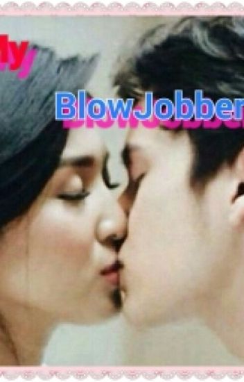 My Blowjobber [JaDine SPG]