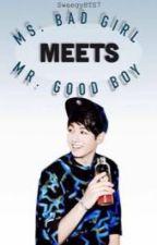 Ms. Badgirl meets Mr. Goodboy by swaegyBTS7
