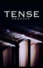 Tense by pandoxa