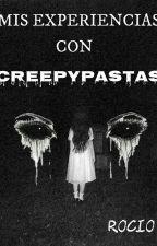 Mis Experiencias con Creepypastas by Rocio121270