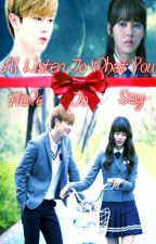 I'll Listen To What You Have To Say(Tae Kwang & Eun Bi FF) by booyixuan