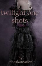 twilight one shots by oneshotnation