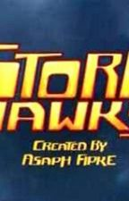 The Seventh Member of the Storm Hawks by StrikerSkyKnight