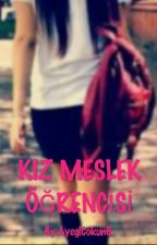 Kız Meslek Öğrencisi by AyeglCokun6