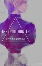 The Troll Hunter (Norway x Reader) by pumpkin_orange020