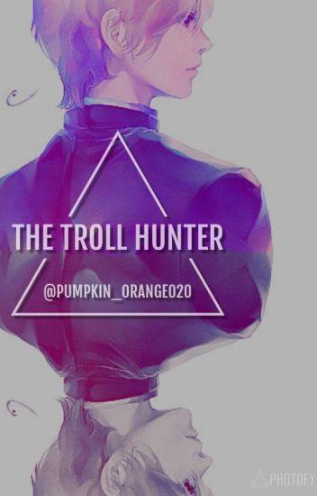 The Troll Hunter (Norway x Reader)