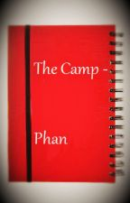 The Camp - Phan by SweetLittlePhangirl
