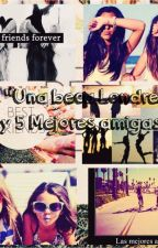 Una beca, Londres y 5 mejores amigas (One Direction) by Angela_Rowers