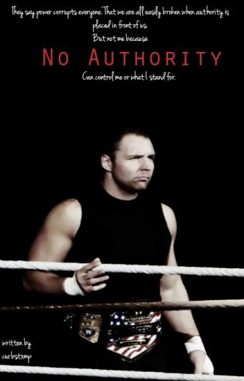 No Authority - WWE Fanfiction