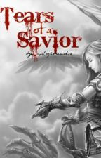 Book 1: Tears of a Savior by whoopbands
