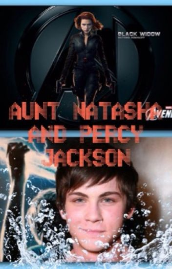 Aunt Natasha and Percy Jackson