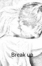 Break up by Louis_boobear16