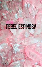 Rebel Espinosa ♛s.m. by Ayyeemagcon