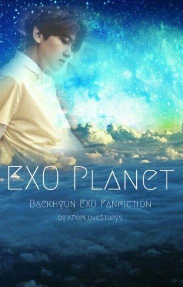 EXO Planet - Exo Baekhyun Fanfiction