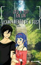 Campamento de a dos by Son_Cami