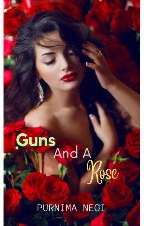 GUNS AND A ROSE by Purruu
