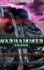 Warhammer 40k: Darkness Over Cadia by FirztShotzLP