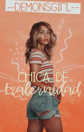 Chica De Fraternidad by --DemonsGirl--
