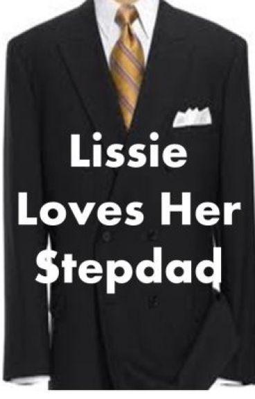 Lissie Loves Her Step dad