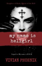 My name is HellGirl (ff Loki CZ) by VivianPhoenix
