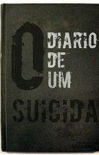 O Diário de Um suicida by Nada_Exemplares