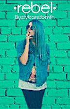 •rebel• by bvbandbmth