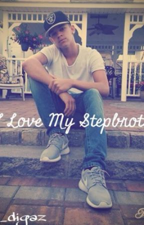 Do I love my Stepbrother?: The Bomb Digz Fanfiction by karisma_diggle