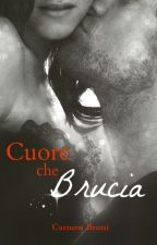Cuore Che Brucia by CarmenBruni