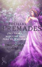 Premades (CERRADO) by Polillas