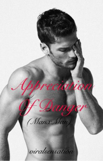 Appreciation of danger (manxman)